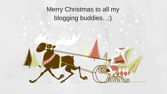 Merry Christmas to all my blogging buddies...-)