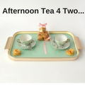 Afternoon Tea 4 Two